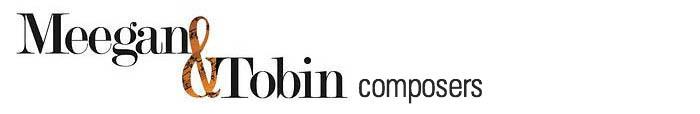 Meegan & Tobin - Composers