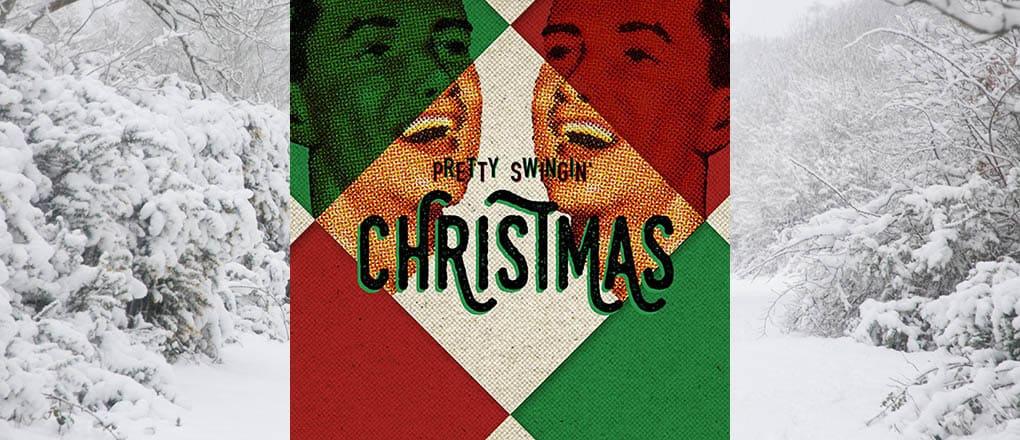 Pretty Swinging' Christmas music